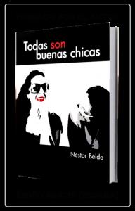 Néstor Belda │ Todas son Buenas Chicas